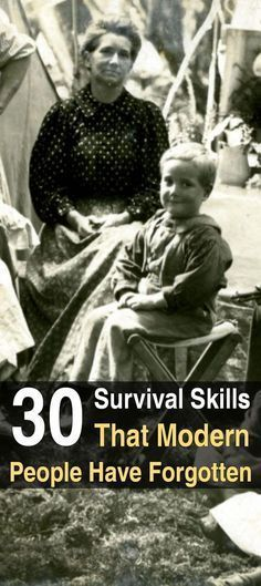 30 Survival Skills Modern People Have Forgotten. Read here to learn about at least 30 skills that used to be much more common than they are today–skills that will keep you alive if the shit hits the fan.