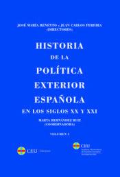 Historia de la política exterior española en los siglos XX y XXI.     CEU Ediciones, 2015