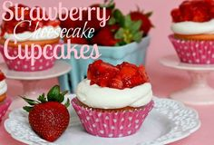 Strawberry Cheesecake Cupcakes!!