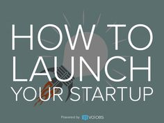 How to Launch Your Startup Raising Capital, Business School, Fails, Finance, Product Launch, Success, Marketing, This Or That Questions, Culture