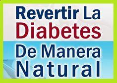 Cómo Revertir la Diabetes Naturalmente: Riesgos del Tratamiento de la Diabetes con Medicamentos Naturales. Blog Revertir La Diabetes   El Programa Natural Para Eliminar La Diabetes: Cómo Revertir la Diabetes Naturalmente