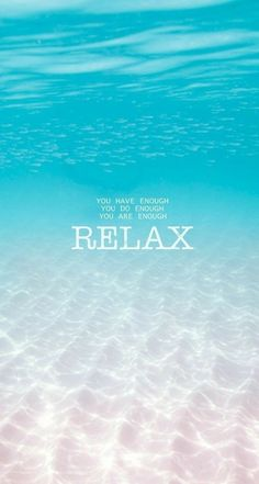Relax - typography iphone wallpapers wallpaper quotes, some words, phone wallpapers, Ocean Quotes, Beach Quotes, Relax Quotes, Relaxation Quotes, Flow Quotes, Cute Words, Cute Wallpapers, Iphone Wallpapers, Wallpaper Samsung