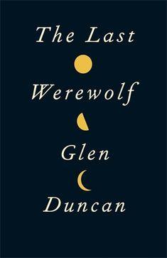 @Joyousreads has found the unconventional (?)  #werewolf book!: The Last Werewolf http://joyousreads.net/2017/02/20/701-the-last-werewolf-by-glen-duncan.html