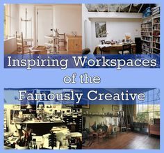 40 Inspiring Workspaces Of The Famously Creative