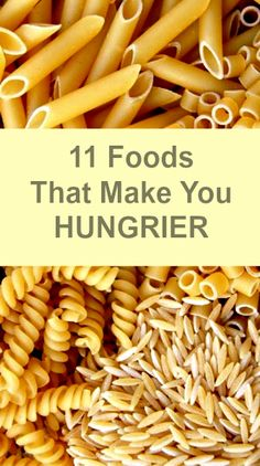 11 Foods That Make You Hungrier. @NutritionExpert tips included in this Health.com article.
