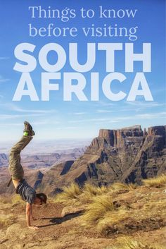 Everything you need to know before you land in South Africa.