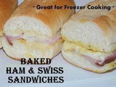 Baked Ham & Swiss Sandwiches: A Freezer Cooking Recipe - Celebrate Every Day With Me | Celebrate Every Day With Me