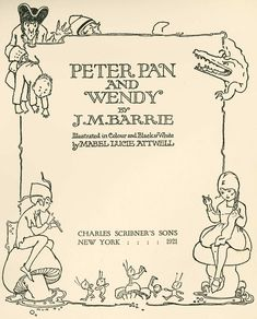 Original Peter Pan, 1921  Mabel Lucie Attwell Peter Pan and Wendy