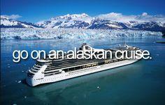 Go on an alaskan cruise! Incredible!