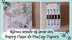 TUTORIAL SCRAPBOOKING📒 ÁLBUM con LOMO COSIDO 💝  con HAPPY PLACE de MINTA... Scrapbook Albums, Scrapbooking, Book Making, Junk Journal, Blog, Paper, Youtube, Tutorials, Scrapbooks
