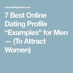 Best online dating profiles to attract men