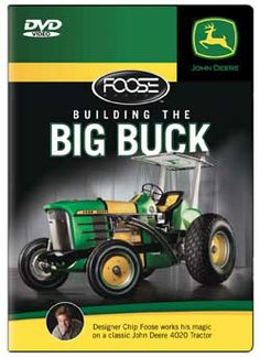 Tons more John Deere videos too! In addition to this one, I've added all three John Deere Country videos and several videos on how to rebuild and repair antique John Deere tractors.  Building the Big Buck : Designer Chip Foose works his magic on a classic John Deere 4020 Tractor / a McComas/Stachler production ; produced, written, and directed by Tom McComas. Toledo campus. Call number: MEDIA TJ 1486 .B85 2011.