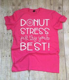 ~~Donut Stress Just