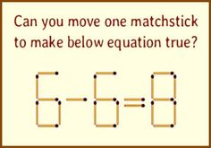Matchstick Puzzle : Can you move one matchstick to make below equation true? | Fun Things To Do When Bored