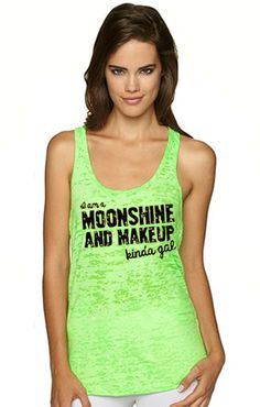 Southern Sisters Designs - Mud, Moonshine and Makeup Kinda Gal Green Burnout Racerback Tank, $17.95 (http://www.southernsistersdesigns.com/mud-moonshine-and-makeup-kinda-gal-green-burnout-racerback-tank/)