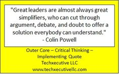 Critical Thinking Quotes, Outer Core, Almost Always, Coaching, Training