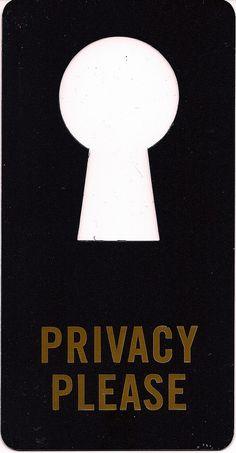 Privacy Please ...