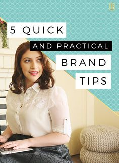 My top 5 quick and highly practical brand tips to help not only your business thrive, but also you as the individual behind it! Let's BRAND IT!