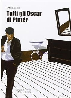 Amazon.it: Tutti gli oscar di Pinter - - Libri