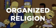 How to Handle the �I Hate Organized Religion� Talk