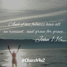 """John 1-16 And of his fulness have all we received and grace for grace.  via Instagram http://ift.tt/1ZrDqhC  Filed under: Bible Verse Picture Tagged: and grace for grace."""" Bible Bible Verse Bible Verse Picture John 1-16 """"And of his fulness have all we received Pic Picture Verse         #KingJamesVersion #KingJamesBible #KJVBible #KJV #Bible #BibleVerse #BibleVerseImage #BibleVersePic #Verse #BibleVersePicture #Picture #Pic #Image #KJVBibleVerse #DailyBibleVerse"""
