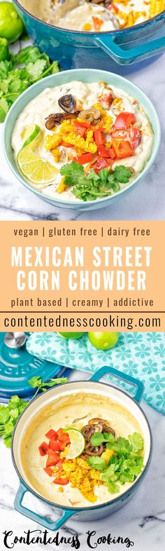 This Mexican Street Con Chowder is entirely vegan, gluten free and super easy to make. Full of amazing flavors and insanely delicious. A great dairy free alternative for lunch, dinner or even appetizer.