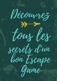 Tous les secrets d'un bon Escape Game !  Escape à imprimer (gratuit)  Escape Home