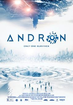 Andron 2015 Action, Sci-Fi Leo Howard, Gale Morgan Harold III, Michelle Ryan A group of people are plunged into a dark, claustrophobic maze, where they must fight to survive, as the outside world watches.