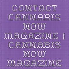 Contact Cannabis Now Magazine | Cannabis Now Magazine