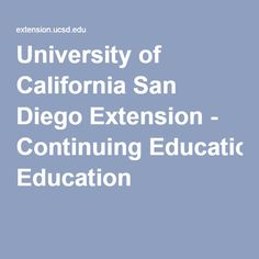 University of California San Diego Extension - Continuing Education