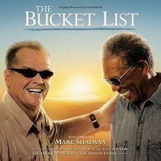 Bucket List:  watch the movie, lol..