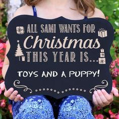 """""""All I Want For Christmas"""" Personalized Chalkboard Sign"""