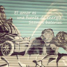 67- El amor es una fuente de energía....  Seamos baterías....