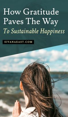 How Gratitude Paves The Way To Sustainable Happiness What Do You Feel, How Are You Feeling, How To Become Happy, Feeling Thankful, Yoga Philosophy, Mental Health Issues, Brain Health, No Way, Self Improvement