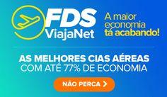 ÚLTIMAS HORAS dos melhores VOOS com economia garantida! :: Jacytan Melo Passagens
