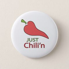 Just Chili'n Button - customize create your own #personalize diy & cyo