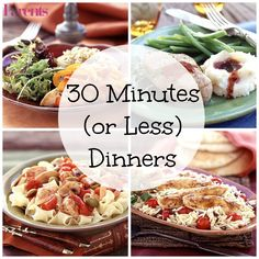 In a time crunch? No problem. All of these dinner recipes can be made in just under 30 minutes.