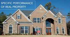 Schorr Law Blog: Specific Performance of Real Property #realestate #attorney #specific #performance