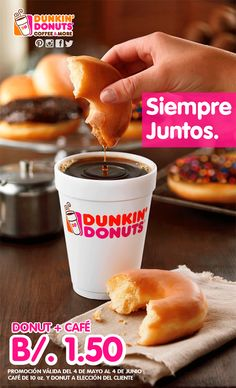 Donut + Café : B/. 1.50. Hasta el 4 de Junio 2015 #SiempreJuntosDD #DunkinPanamá #BetterTogether
