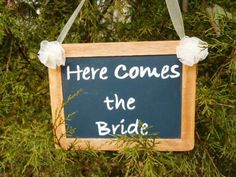 Onesided Here Comes the Bride Sign Chalkboard by Forweddingsake, Etsy.com