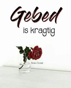 gebed is kragtig Bible Quotes, Bible Verses, Motivational Quotes, Afrikaanse Quotes, True Words, Heavenly, Lisa, God, Bible Scripture Quotes
