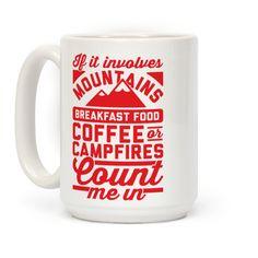Count Me In #camping #coffeemug #outdoors #mugs #hiking