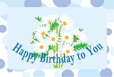 birthday wishes, daisies