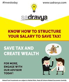 Know how to structure your salary to Save Tax! Save Tax and Create Wealth. Call us +918595401401 #MF #SIP #Tax #Saving #Investoday #Sadravya