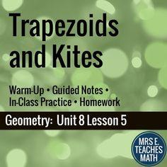 Trapezoids and Kites Lesson by Mrs E Teaches Math | Teachers Pay Teachers