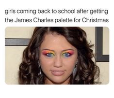 Girls coming back to school after getting the James Charles palette for Christmas - iFunny :) Stupid Funny Memes, Funny Relatable Memes, Funny Pins, Funny Stuff, Random Stuff, Funny Cute, The Funny, Really Funny, Fresh Memes