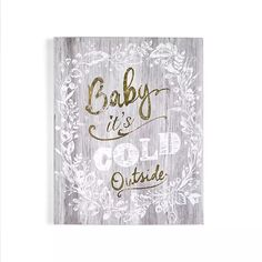 Art for the Home - Grey baby its cold outside print wall art