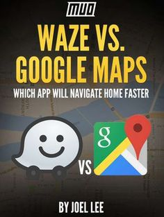 C:\Users\HP\Downloads\2017-05-31 18_42_02-Waze vs. Google Maps - Which App Will Navigate Home Faster, Free MakeUseOf Tips .jpg