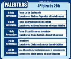 Calendário de Palestras do SEF – Sociedade Espírita Fraternidade Novembro/2016 - Niterói - RJ - http://www.agendaespiritabrasil.com.br/2016/11/02/calendario-de-palestras-do-sef-sociedade-espirita-fraternidade-novembro2016-niteroi-rj/