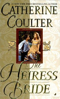 The Heiress Bride - Catherine Coulter - Google Books